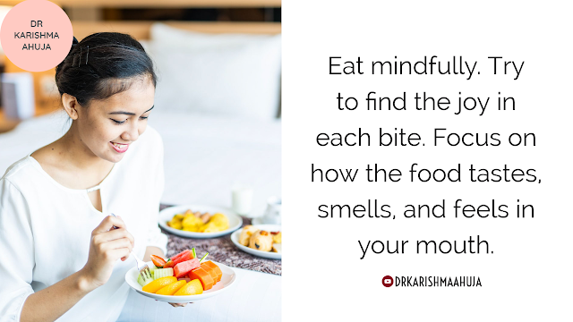 Tip for the day Bring mindfulness in eating