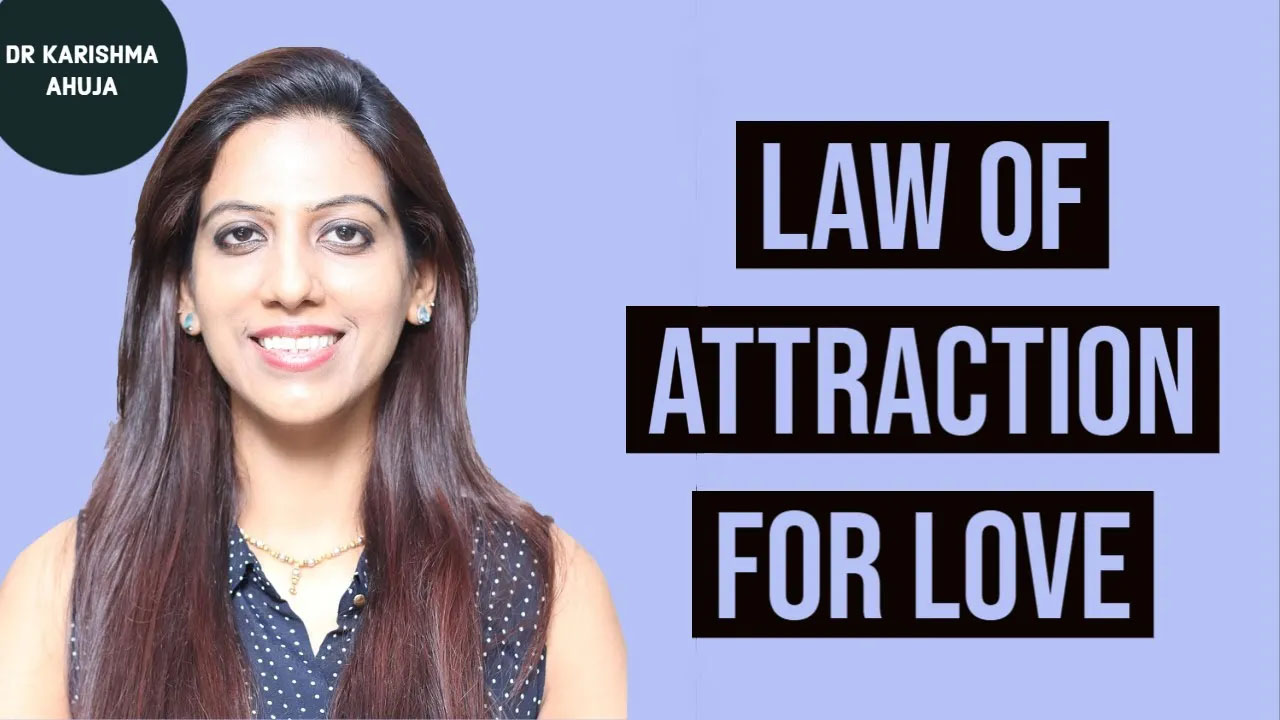 The most Powerful Law of Attraction Technique to Manifest Love I Dr Karishma Ahuja
