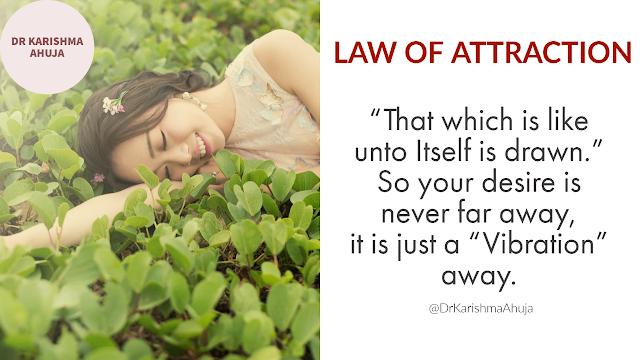 Law of Attraction: Like energy Attracts Like energy