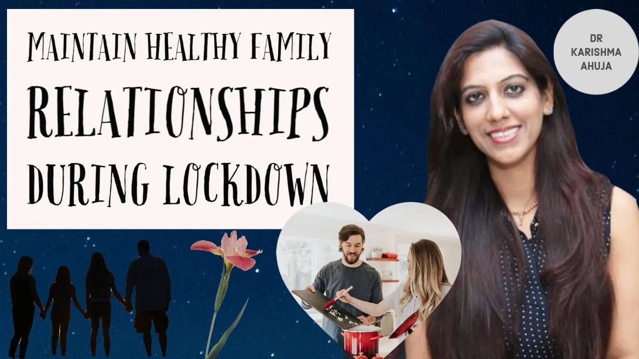 How to keep healthy family relationships during lockdown