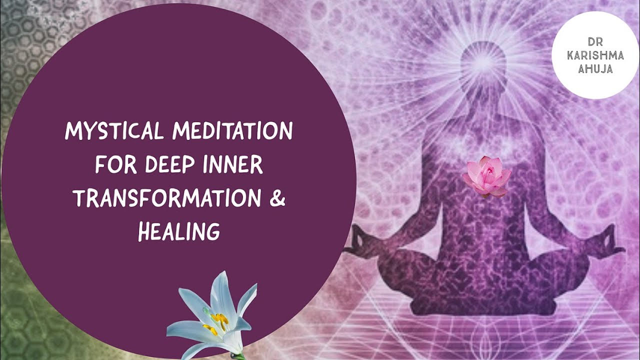 Mystical Guided Meditation I Dr Karishma Ahuja