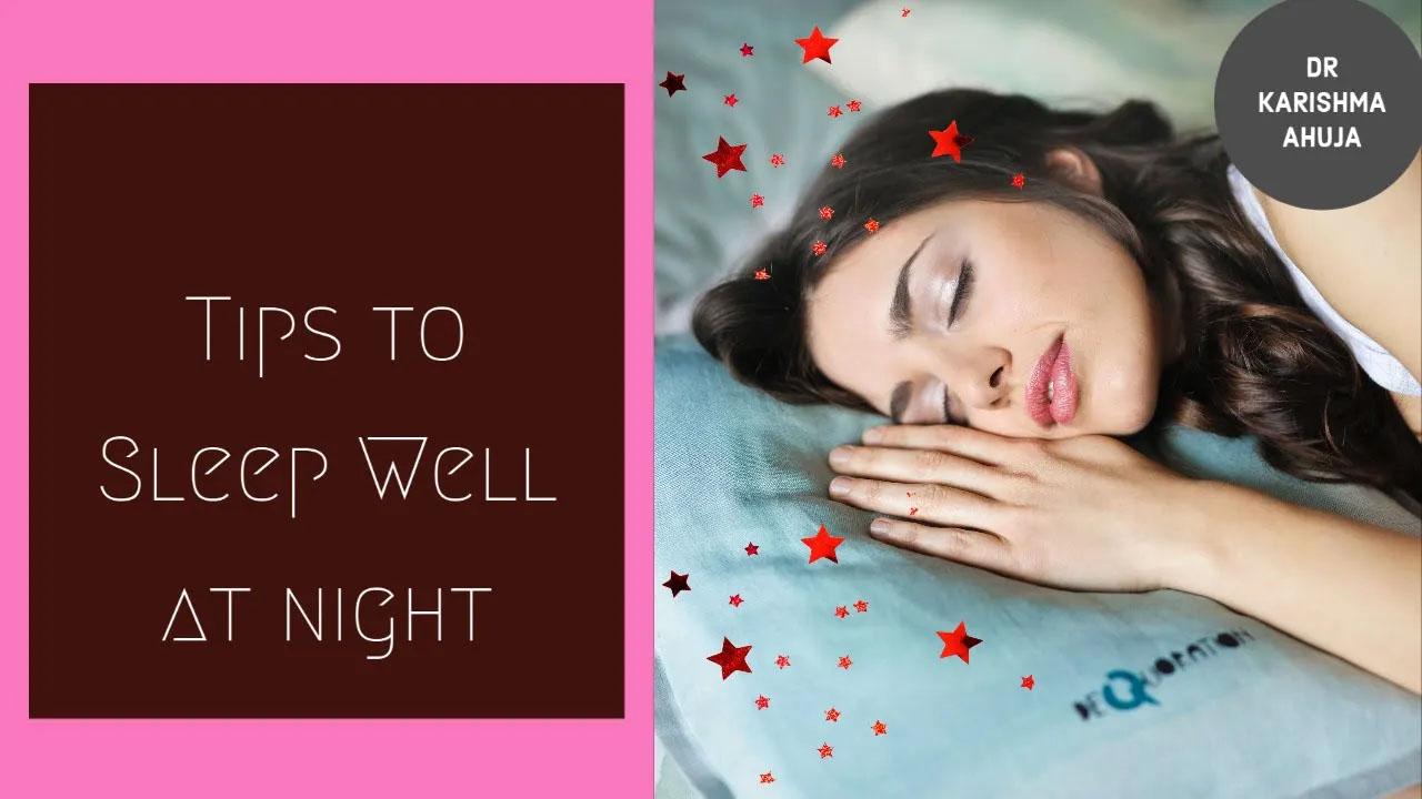 Tips to Sleep better at Night I Dr Karishma Ahuja Sleep well tips law of attraction