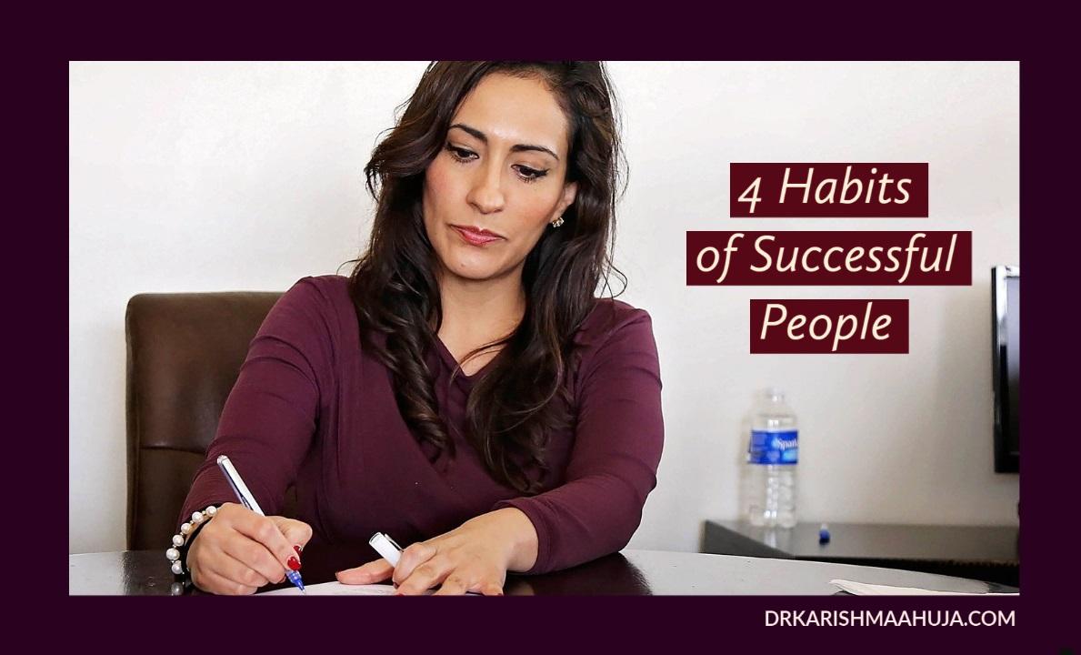 4 Habits of Successful People