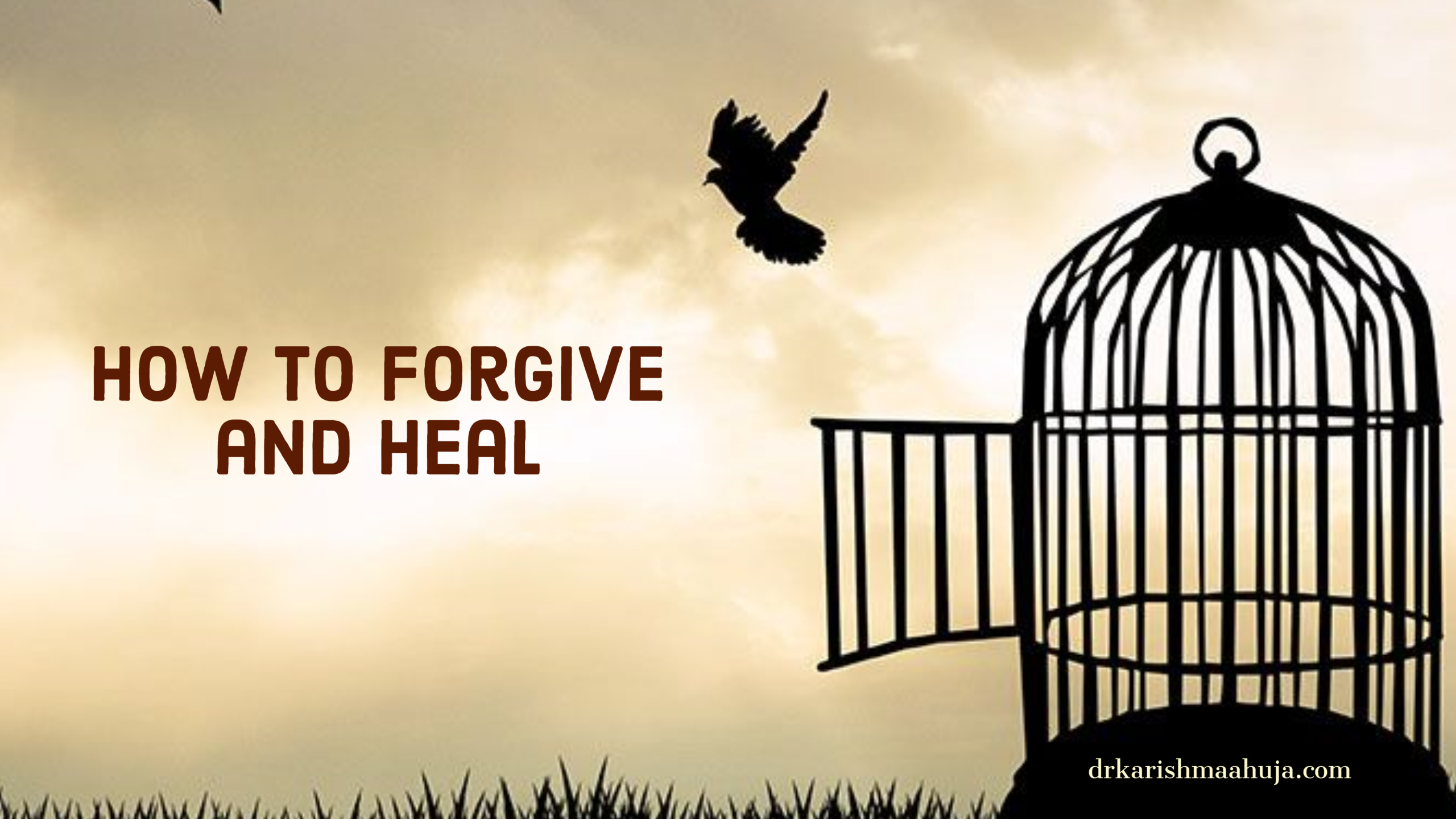 How to Forgive someone who has hurt you