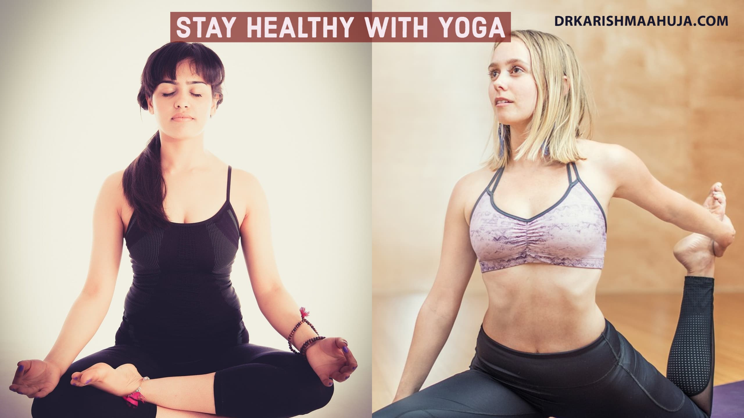 Stay Healthy with Yoga