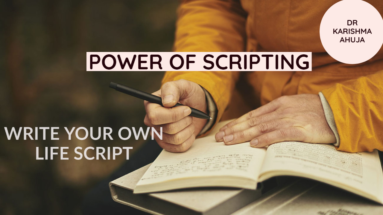 Law of Attraction and Power of Scripting