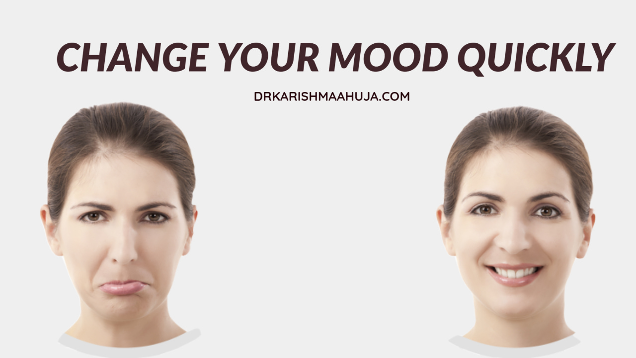 Change your mood and brighten your day Quickly