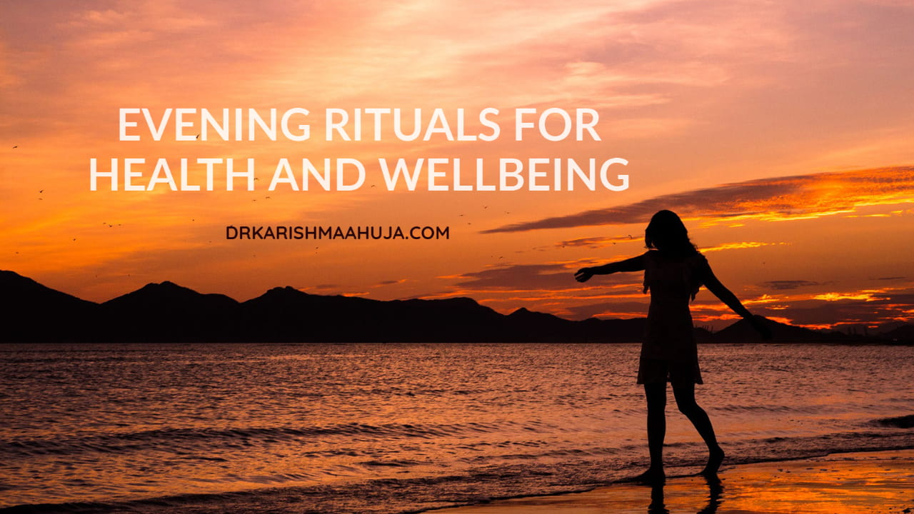 Evening Rituals for Health and Wellbeing