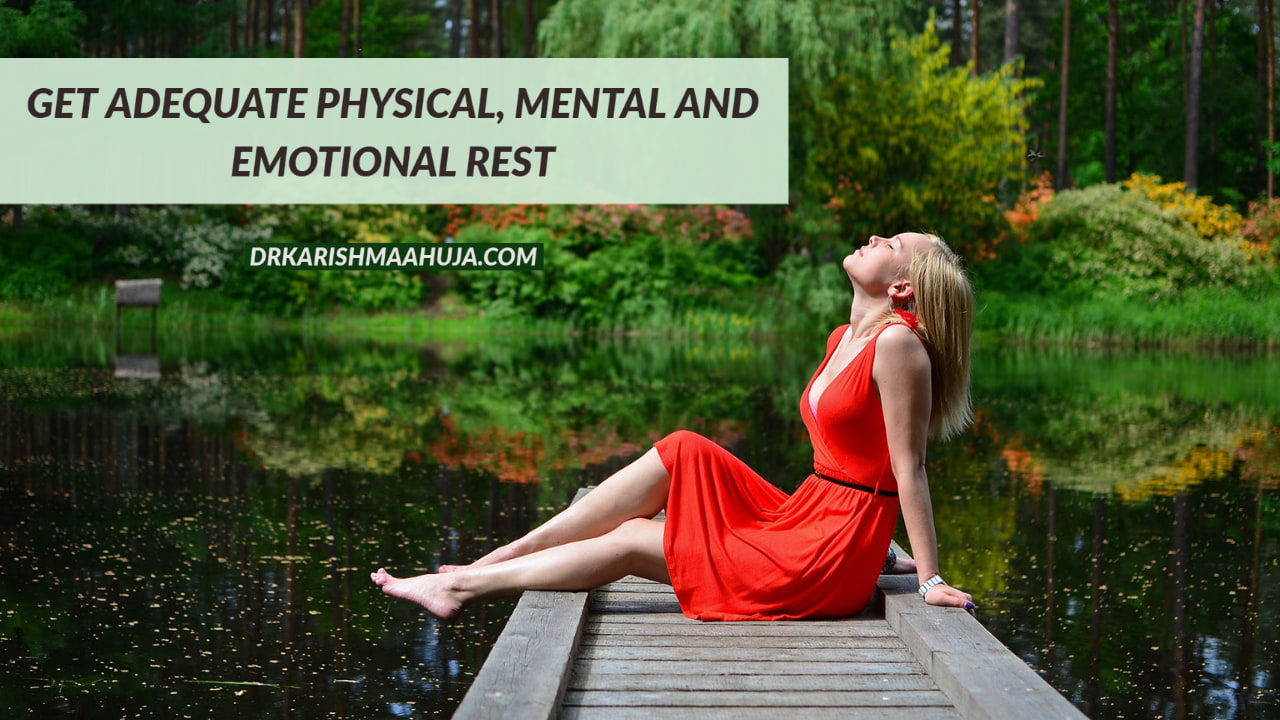 Are you getting adequate Rest?